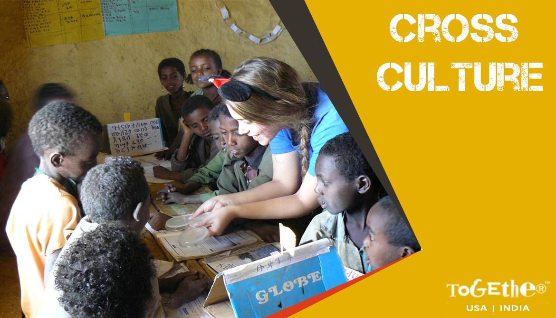 Cross Cultural Experience – A Fundamental Need